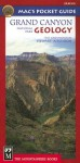 Mac's Pocket Guide Grand Canyon National Park Geology - Stewart Aitchison