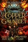 The Copper Gauntlet (Magisterium #2) (Magisterium series) - Holly Black, Cassandra Clare