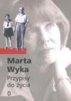 Przypisy do życia - Marta Wyka