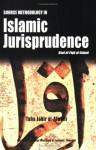 Source Methodology in Islamic Jurisprudence: Usul Al Fiqh Al Islami - Taha J. Alwani