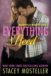 Everything I Need - Stacey Mosteller