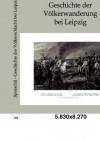 Geschichte Der V Lkerschlacht Bei Leipzig - Johann Sporschil