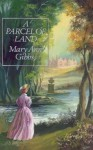 Parcel of Land - Mary Ann Gibbs