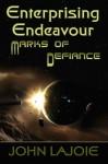 Marks of Defiance (Enterprising Endeavour) - John LaJoie