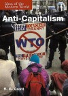 Anti Capitalism (Ideas Of The Modern World) - R.G. Grant