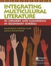 Integrating Multicultural Literature in Libraries and Classrooms in Secondary Schools - KaaVonia Hinton, Gail K. Dickinson