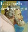La Cappella Degli Scrovegni - Stefano Zuffi