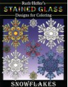 Stained Glass Designs for Coloring Snowflakes - Ruth Heller