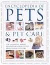 Encyclopedia of Pets and Pet Care - David Alderton