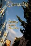 Changeling: A Novella (Conversation Pieces, Volume 3) - Nancy Jane Moore