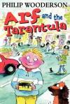 Arf and the Tarantula - Philip Wooderson