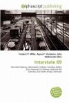 Interstate 69 - Frederic P. Miller, Agnes F. Vandome, John McBrewster