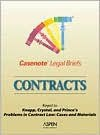 Casenote Legal Briefs: Contracts - Keyed to Knapp, Crystal & Prince - Casenote Legal Briefs, Aspen Publishers