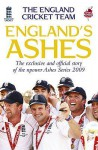 England's Ashes: The Exclusive and Official Story of the Npower Ashes Series 2009 - Peter Hayter
