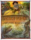 Mike Fink - Steven Kellogg, Steven Kellogg