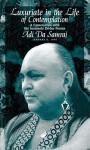 Luxuriate in the Life of Contemplation: A Conversation with the Incarnate Divine Person.. - Adi Da Samraj