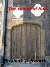 The Haunted Hall - Elizabeth Ashworth