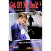 Get Off My Back - Poems About Bullying - John Foster