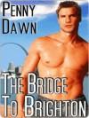 The Bridge to Brighton - Penny Dawn