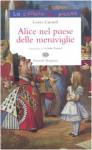 Alice nel paese delle meraviglie - Lewis Carroll, J. Tenniel, L. Angelini