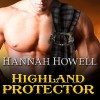 Highland Protector: Murray Family, Book 17 - Hannah Howell, Angela Dawe