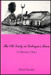 The Old Lady in Dubuque's Town: A Memory Diary - Albert Kwasky
