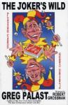 The Joker's Wild: Playing Cards: Dubya's Trick Deck - Greg Palast, Robert Grossman