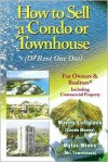 How to Sell a Condo or Townhouse (Gone Fishing) - Manny Luftglass