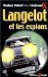 Langelot et les espions - Lieutenant X, Vladimir Volkoff, Laurent Bidot