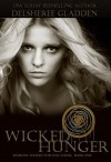 Wicked Hunger - DelSheree Gladden