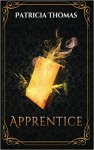 Apprentice (Into the After) (Volume 1) - Patricia Thomas