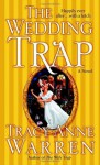 The Wedding Trap - Tracy Anne Warren