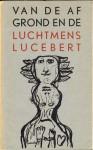 Van de afgrond en de luchtmens - Lucebert