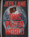 This Paper World - Jeff Lane