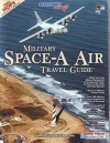 Military Space-A Air Travel Guide - William Roy Crawford