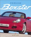 Porsche Boxster – Models 1996 - 2003 - Brian Long