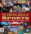 Sports Illustrated for Kids: The Amazing World of Sports - Sports Illustrated