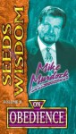 Seeds of Wisdom On Obedience - Mike Murdock
