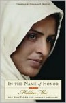 In the Name of Honor - Mukhtar Mai, Marie-Thérèse Cuny, Linda Coverdale
