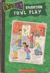 Operation Fowl Play - Andrea Menotti, Kelly Kennedy