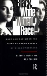Black, White or Mixed Race?: Race and Racism in the Lives of Young People of Mixed Parentage - Ann Phoenix, Barbara Tizard