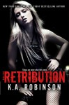 Retribution - K.A. Robinson