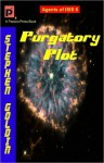 Purgatory Plot: Agents of ISIS, Book 6 - Stephen Goldin