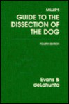 Miller's Guide to the Dissection of the Dog - Malcolm E. Miller