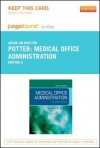 Medical Office Administration - Pageburst E-Book on Kno (Retail Access Card): A Worktext - Brenda A. Potter