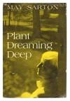 Plant Dreaming Deep, 1st Ed 1968 - May Sarton