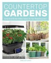 Countertop Gardens: Easily Grow Kitchen Edibles Indoors for Year-Round Enjoyment - Shelley Levis