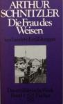 Das erzählerische Werk I. Die Frau des Weisen und andere Erzählungen. - Arthur Schnitzler