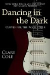 Dancing in the Dark - Clare Cole