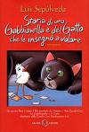 Storia di una gabbianella e del gatto che le insegnò a volare - Luis Sepúlveda, Ilide Carmignani, Simona Mulazzani